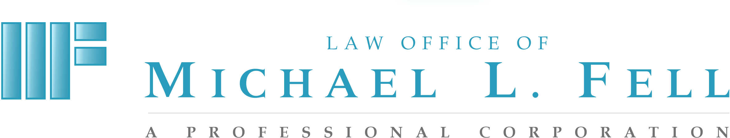 The Law Office of Michael L. Fell